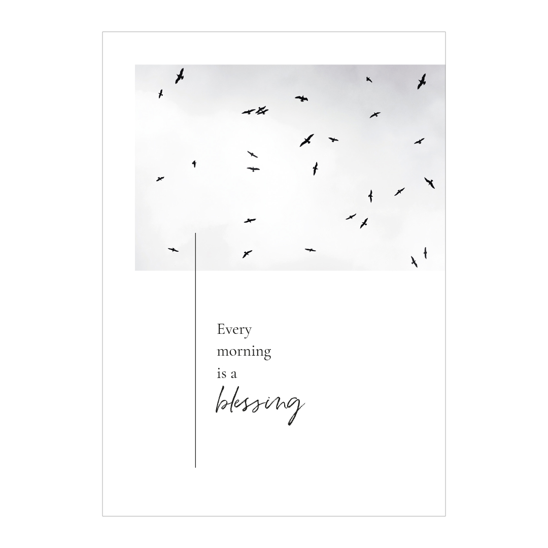 Essencio - Affirmatieposter - Every morning is a blessing